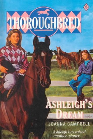 Ashleigh's Dream (Thoroughbred) (9780785760047) by Joanna Campbell