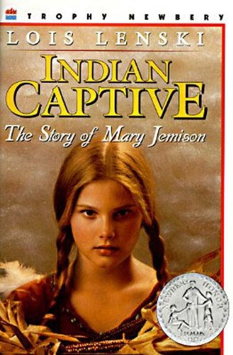 9780785761112: Indian Captive: The Story Of Mary Jemison (Turtleback School & Library Binding Edition)