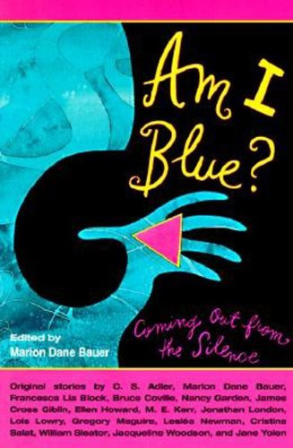 9780785761556: Am I Blue? Coming Out From The Silence (Turtleback School & Library Binding Edition)