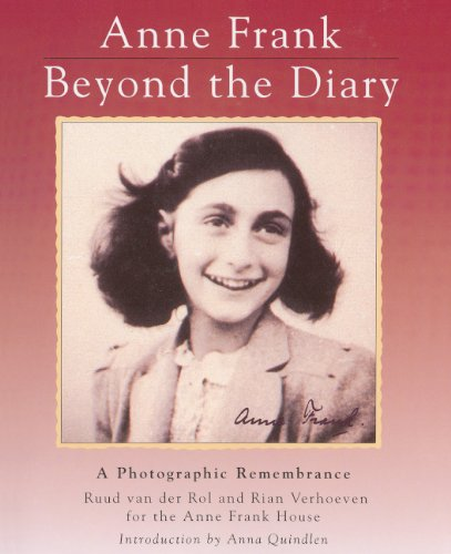 9780785765493: Anne Frank, Beyond the Diary: A Photographic Remembrance