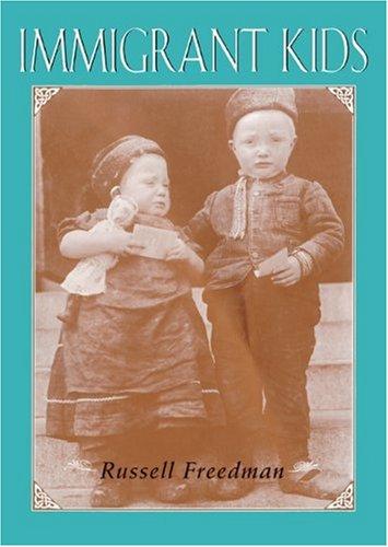 Immigrant Kids (Turtleback School & Library Binding: Freedman, Russell