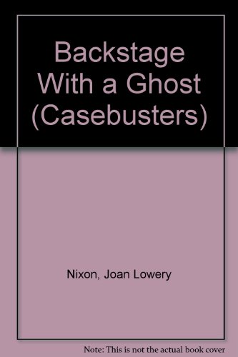 9780785766896: Backstage With a Ghost (Casebusters)
