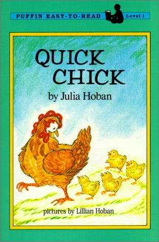 Quick Chick (Puffin Easy-To-Read: Level 1) (0785767304) by Julia Hoban