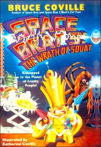 9780785767565: Wrath of Squat (Space Brat)
