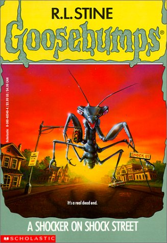A Shocker on Shock Street (Goosebumps (Sagebrush)) (0785768386) by R. L. Stine