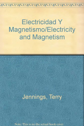 9780785771494: Electricidad Y Magnetismo/Electricity and Magnetism (Spanish Edition)