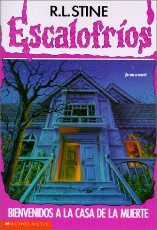 9780785775461: Bienvenidos a La Casa De La Muerte / Welcome to Dead House (Escalofrios / Goosebumps)
