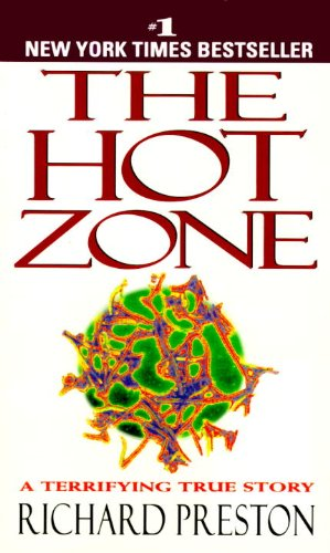 9780785775973: The Hot Zone (Turtleback School & Library Binding Edition)