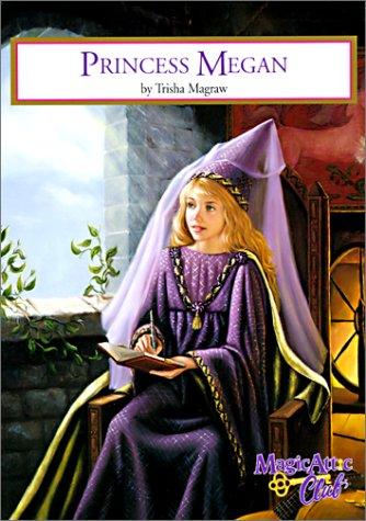 9780785776154: Princess Megan (Magic Attic Club)