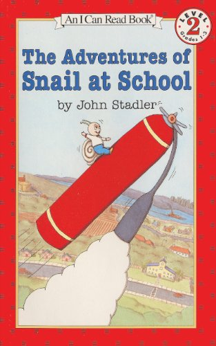 9780785776253: The Adventures of Snail at School
