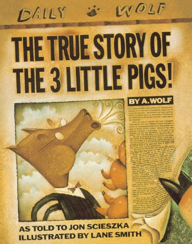 9780785778424: The True Story Of The 3 Little Pigs (Turtleback School & Library Binding Edition)