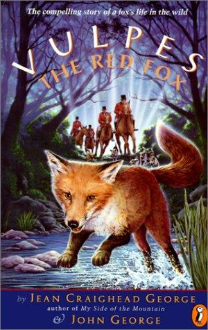 Vulpes the Red Fox: George, Jean Craighead; George, John
