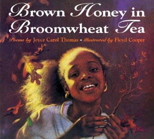 Brown Honey In Broomwheat Tea (Turtleback School & Library Binding Edition) (0785780114) by Thomas, Joyce Carol