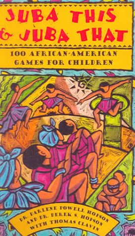 9780785780670: Juba This and Juba That: 100 African-American Games for Children