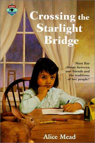 Crossing the Starlight Bridge: Mead, Alice