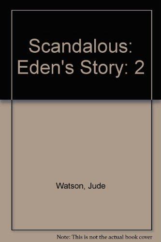 Scandalous: Eden's Story (0785783628) by Watson, Jude