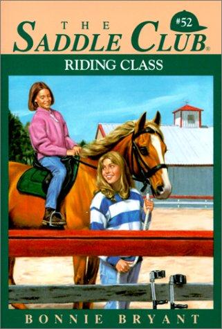 Riding Class (Saddle Club): Bonnie Bryant