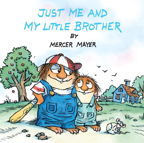 9780785784623: Just Me And My Little Brother (Turtleback School & Library Binding Edition) (Little Critter)