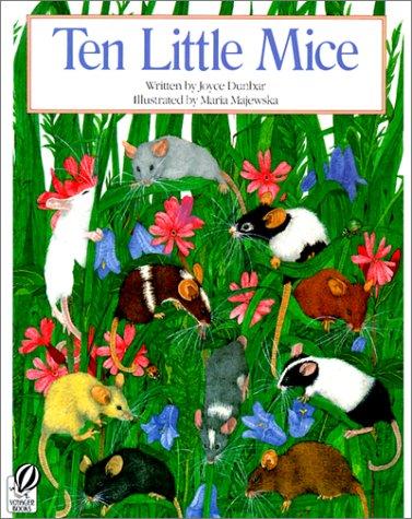 Ten Little Mice (0785785256) by Dunbar, Joyce