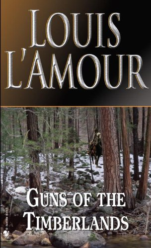 Guns of the Timberlands (0785787267) by L'Amour, Louis