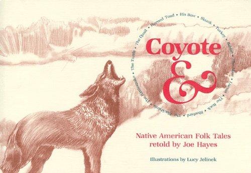 9780785787372: Coyote & Native American Folk Tales (Turtleback School & Library Binding Edition)