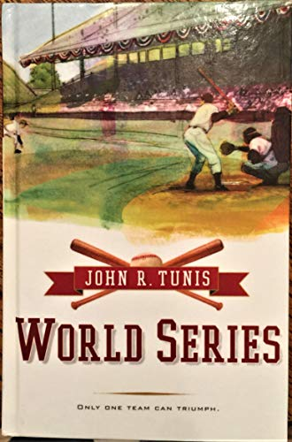 World Series (Odyssey Classics (Econo-Clad)) (0785787585) by Tunis, John Roberts; Bacon, Paul