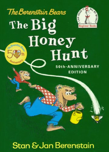 The Big Honey Hunt (Turtleback School & Library Binding Edition) (Beginner Books) (078578795X) by Jan; Stan Berenstain