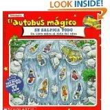 9780785789345: El Autobus Magico Se Salpica Todo/The Magic School Bus Wet All Over: Un Libro Sobre El Ciclo del Agua (Spanish Edition)