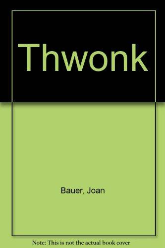 Thwonk: Bauer, Joan