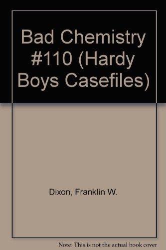 9780785790938: Bad Chemistry #110 (Hardy Boys Casefiles)