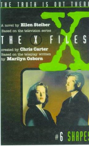 Shapes (The X Files, 6): Steiber, Ellen
