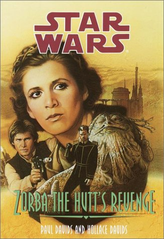 Zorba the Hutt's Revenge (Star Wars (Econo-Clad Hardcover)): Hollace Davids, Paul Davids