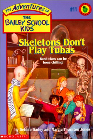 9780785796435: Skeletons Don't Play Tubas (Adventures of the Bailey School Kids)