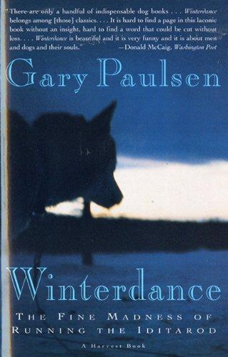 9780785796718: Winterdance: The Fine Madness Of Running The Iditarod (Turtleback School & Library Binding Edition)