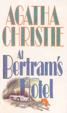 At Bertram's Hotel: Agatha Christie