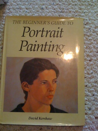 9780785800156: The Beginner's Guide to Portrait Painting
