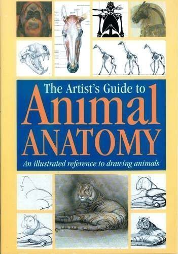 9780785800552: The Artist's Guide to Animal Anatomy: An Illustrated Reference to Drawing Animals