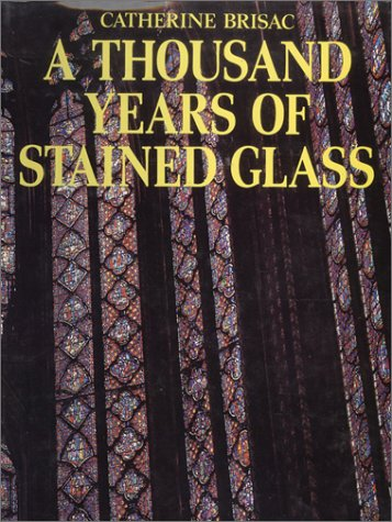 9780785801696: Thousand Years of Stained Glass