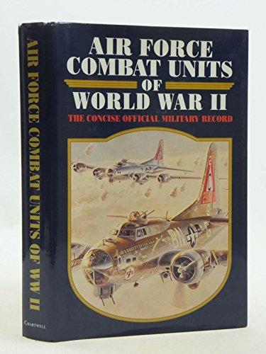 9780785801948: Air Force Combat Units of World War II