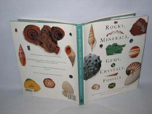 Rocks, Minerals, Gems, Crystals, Fossils: The Complete