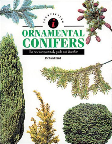 9780785803249: Identifying Ornamental Conifers : the New Compact Study Guide and Identifier (Identifying Guide Series)