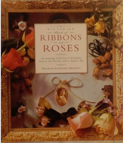 9780785803812: Victorian Book of Ribbons and Roses