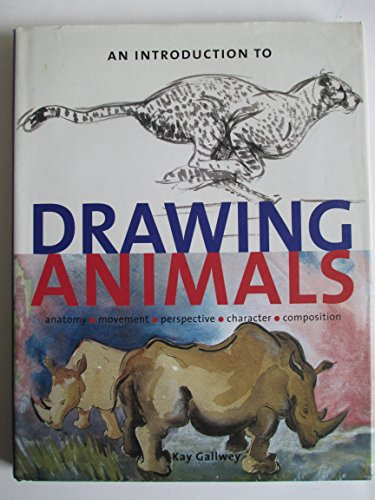 9780785803942: An Introduction to Drawing Animals: Anatomy, Movement, Perspective, Character, Composition