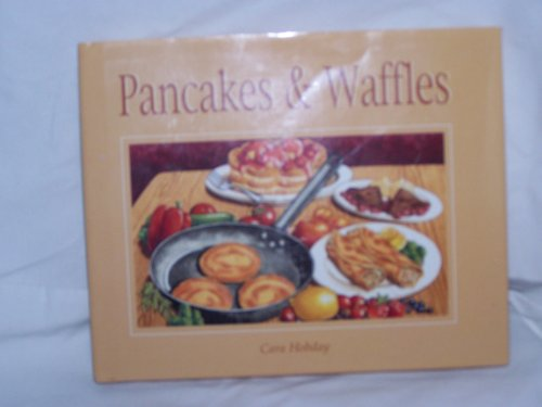 9780785804239: Pancakes and Waffles