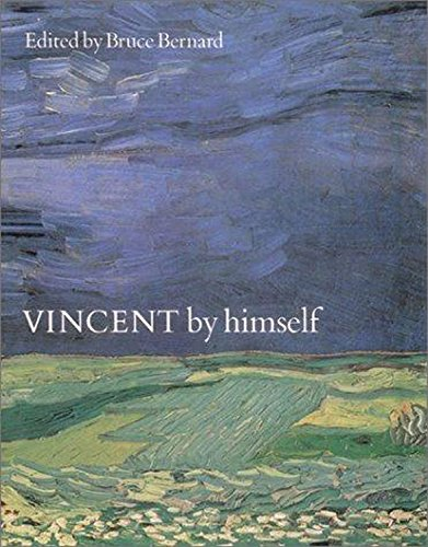 9780785804284: Vincent by Himself: A Selection of Van Gogh's Paintings and Drawings Together with Extracts from His Letters