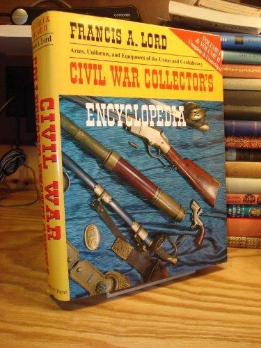 9780785804673: Civil War Collector's Encyclopedia: Volumes I & II