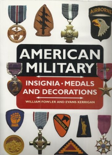 9780785804758: American Military Insignia, Medals and Decorations