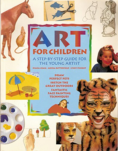 9780785805106: Art for children: A step-by-step guide for the young artist