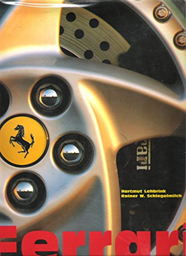 Ferrari: Lehbrink, Hartmut and Rainer W. Schlegelmilch