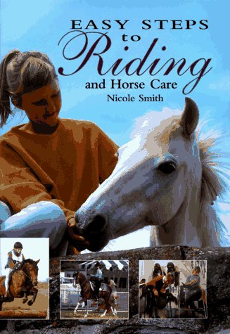 9780785806011: Easy Steps to Riding and Horse Care